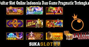 Daftar Slot Online Indonesia Dan Game Pragmatic Terlengkap