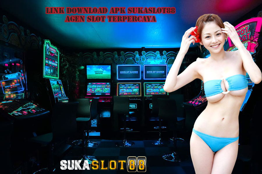 Link Download APK Sukaslot88 Agen Slot Terpercaya